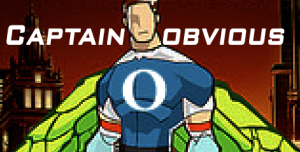 """The """"O"""" Stands for """"Obvious"""""""